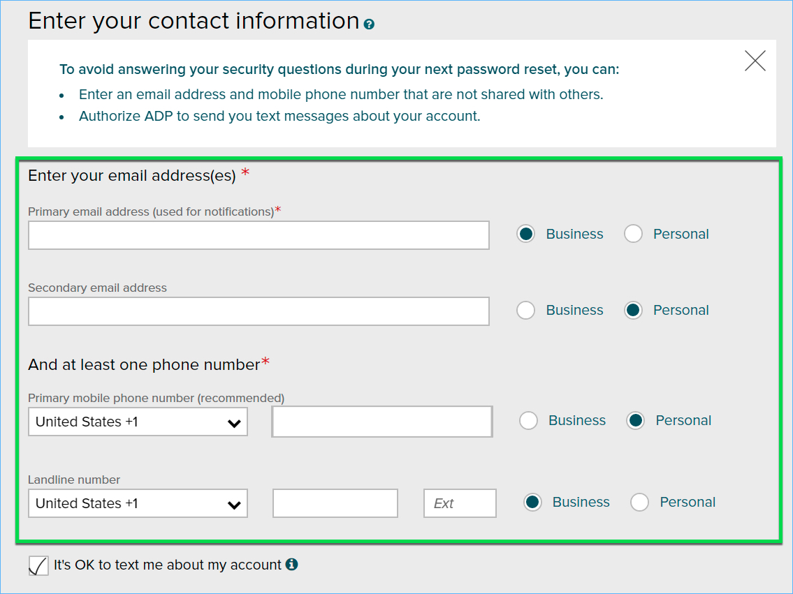 Add your frequently used contact email address(s) and mobile number(s) in  order to receive account notifications.
